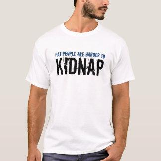 Camiseta La gente gorda es más dura secuestrar diseño del
