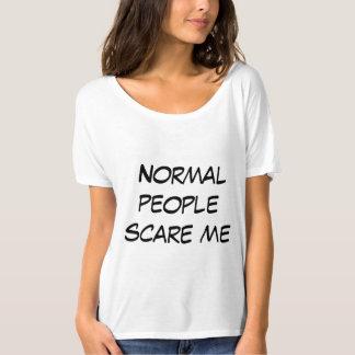 Camiseta La gente normal me asusta
