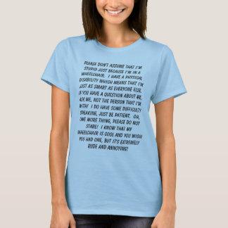 Camiseta La gente perjudicada no es stupiid