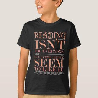 Camiseta La lectura no es para cada uno solamente gente