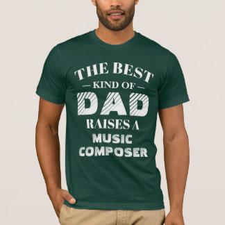 Camiseta La mejor clase de papá cría a un compositor de la