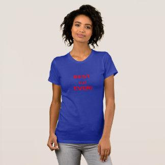 Camiseta ¡LA MEJOR MAMÁ NUNCA! (Tailandés)