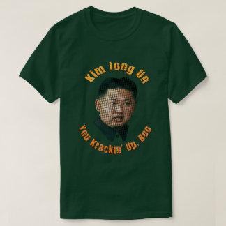 Camiseta La O.N.U de Krazy Kim Jong - usted Krackin para