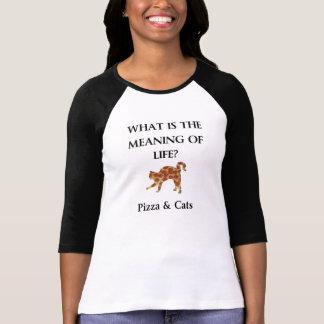 Camiseta La pizza y los gatos son el significado de la vida