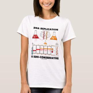 Camiseta La réplica de la DNA es Semi-Conservadora
