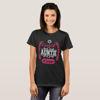 Camiseta la tía más fresca nunca, tía, más fresca, el día