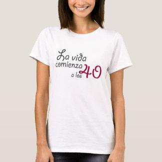 Camiseta La vida comienza a los 40