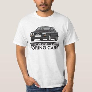Camiseta La vida es demasiado corta conducir los coches