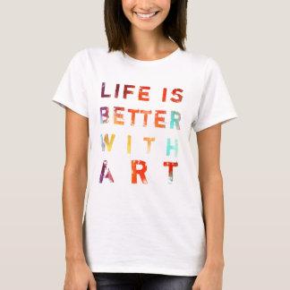 Camiseta La vida es mejor con arte