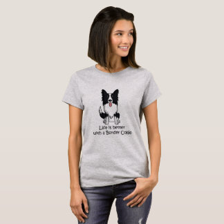 Camiseta La vida es mejor con un border collie