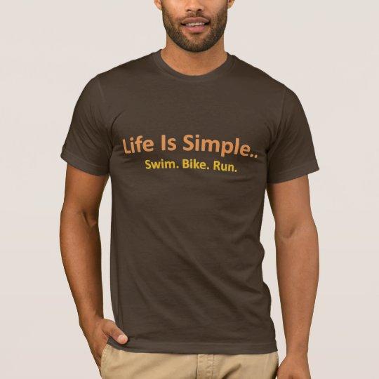 Camiseta La vida es simple