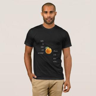 Camiseta La vida es un naranja