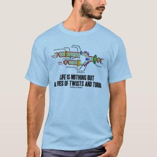 Camiseta La vida no es nada sino una serie de torsiones y