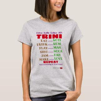 Camiseta La vida viva (divertida) tiene gusto ah de Trini
