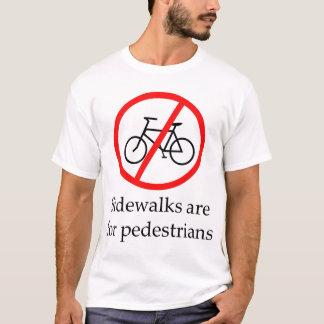 Camiseta Las aceras están para los peatones