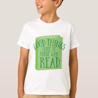 Camiseta las buenas cosas vienen a las que lean
