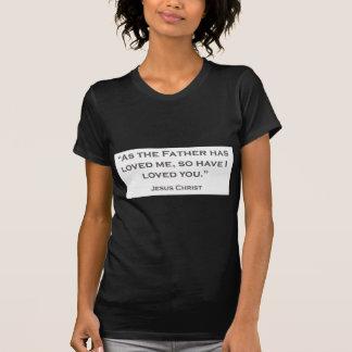 Camiseta Las CITAS JESÚS 06 como el padre me han amado