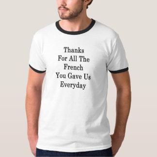 Camiseta Las gracias por todo el francés usted nos dio