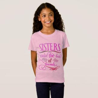 Camiseta Las hermanas hacen el mejor de amigos