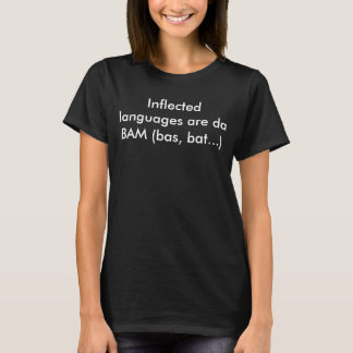 "Camiseta Las ""idiomas descendidas son DA BAM (bas, el"