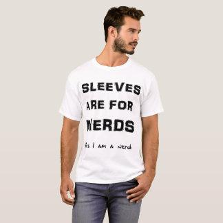 Camiseta Las mangas están para los empollones que soy sí