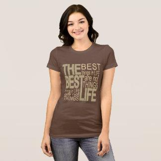 Camiseta Las mejores cosas de la vida