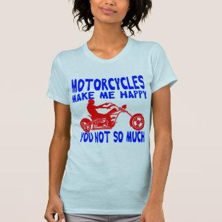 Camiseta Las motocicletas le hacen me feliz no tanto