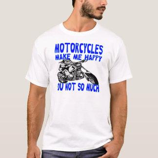 Camiseta Las motocicletas le hacen me feliz no tanto 2