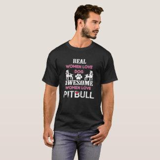 Camiseta Las mujeres reales aman el pitbull impresionante