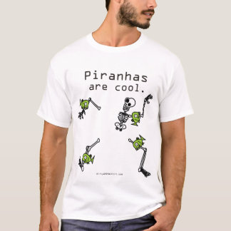 Camiseta Las pirañas son frescas