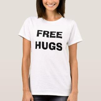 Camiseta Libere los abrazos y los besos
