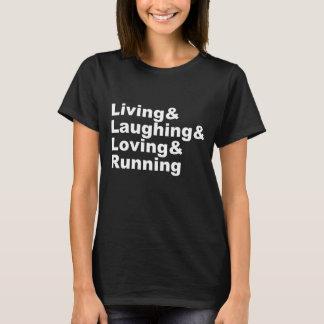 Camiseta Living&Laughing&Loving&RUNNING (blanco)