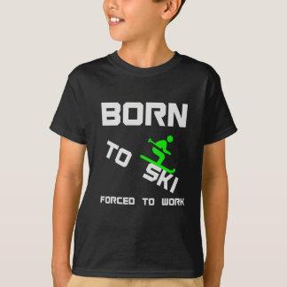 Camiseta Llevado esquiar forzado para trabajar el gran