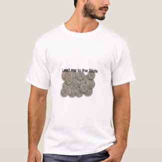 Camiseta Lléveme a las ranuras