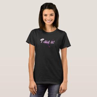 Camiseta ¡Lo hice!  Fijación del regalo/rn de la graduación