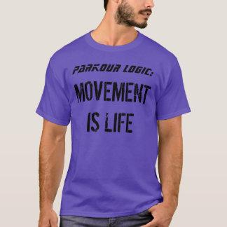 """Camiseta """"Lógica de Parkour: El movimiento es vida """""""