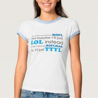 Camiseta LOL ROFL ROFLMAO TTYL de las siglas