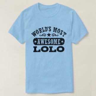 Camiseta Lolo más impresionante del mundo