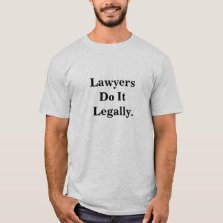 Camiseta Los abogados lo hacen lema fresco legalmente