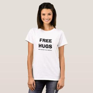 Camiseta Los abrazos libres para mujer exceptúan la