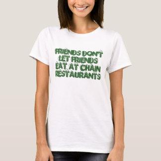 Camiseta Los amigos no dejan a amigos comer en los