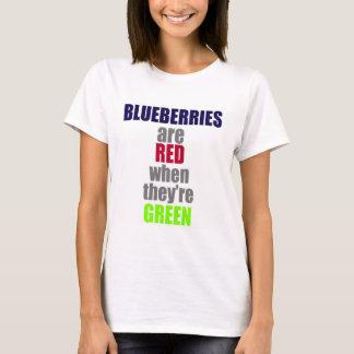 Camiseta Los arándanos son rojos cuando son verdes