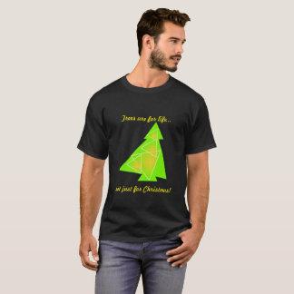 Camiseta ¡Los árboles son para la vida… no apenas para el