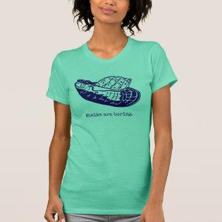 Camiseta Los bucinos son mujeres aburridas verdes