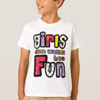 Camiseta Los chicas apenas quieren divertirse