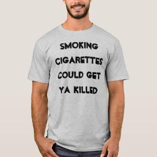 Camiseta los cigarrillos que fumaban podían conseguir ya