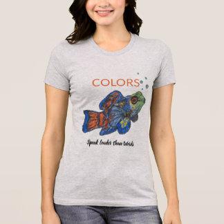 Camiseta Los colores hablan más ruidosamente que las