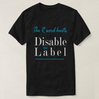 Camiseta Los daños de la palabra de R, inhabilitan la