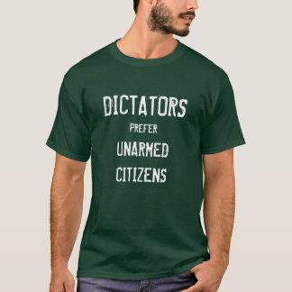 Camiseta Los dictadores prefieren a ciudadanos desarmados