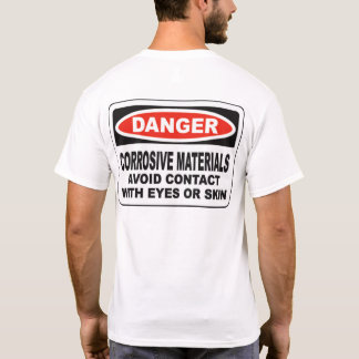 Camiseta Los materiales corrosivos del peligro apoyan